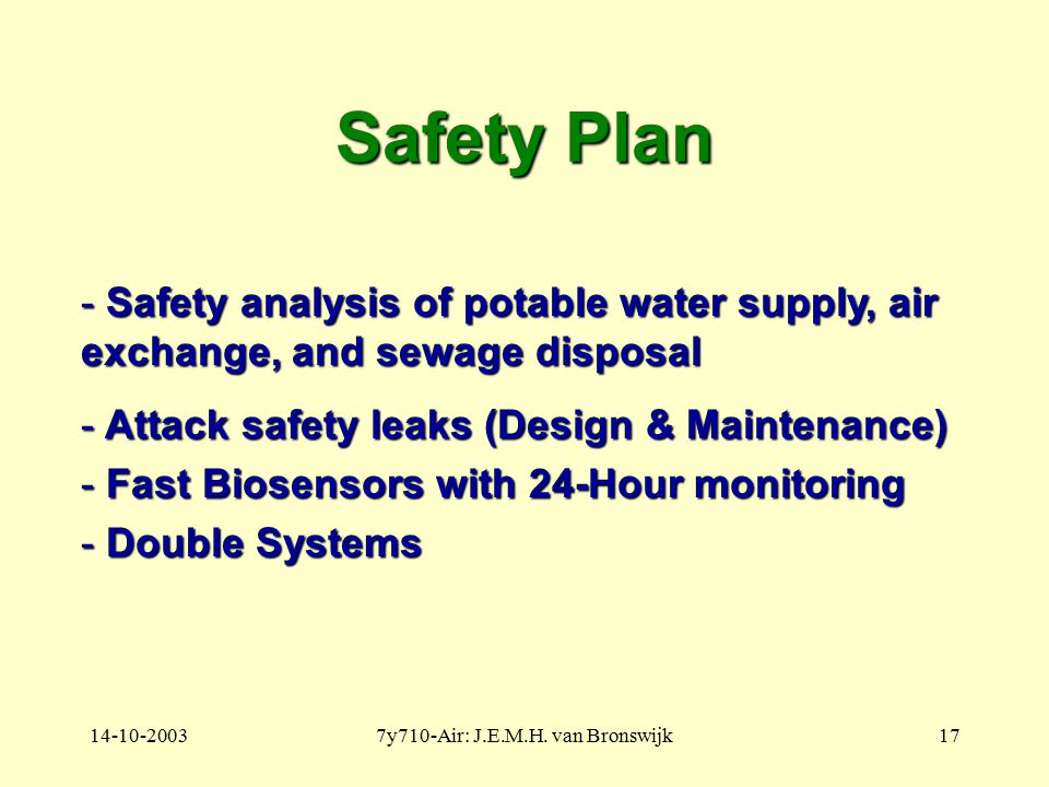 14-10-20037y710-Air: J.E.M.H. van Bronswijk17 Safety Plan - Safety analysis of potable water supply, air exchange, and sewage disposal - Attack safety