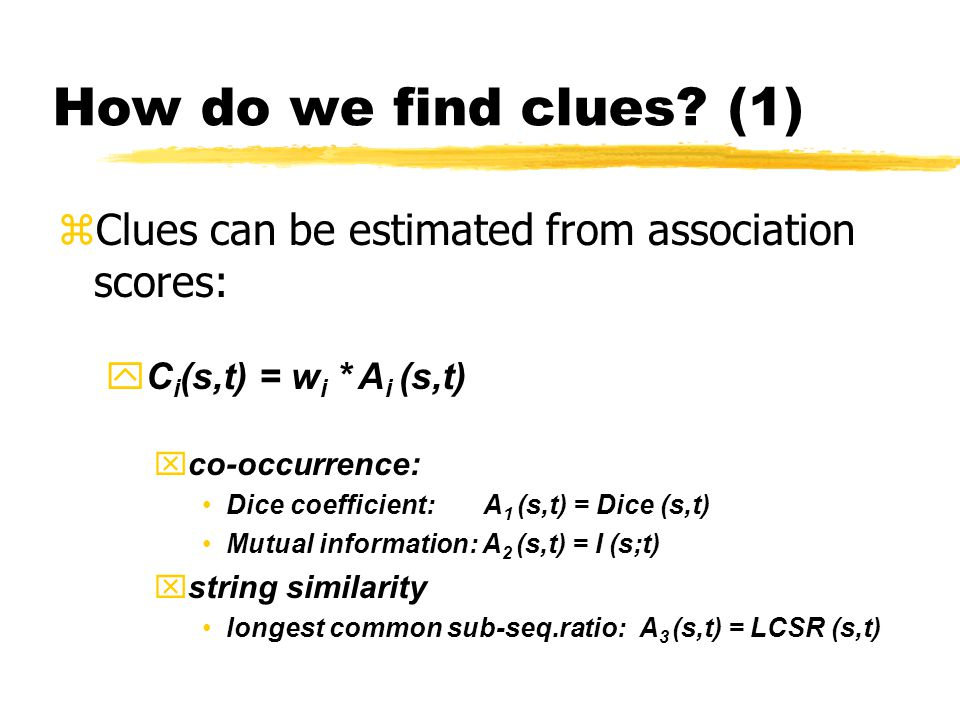 How do we find clues.