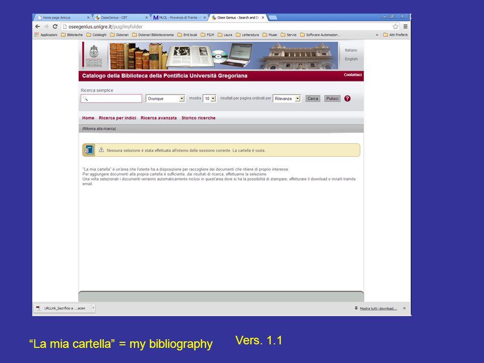 La mia cartella = my bibliography Vers. 1.1