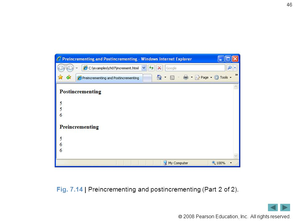  2008 Pearson Education, Inc. All rights reserved. 46 Fig. 7.14 | Preincrementing and postincrementing (Part 2 of 2).
