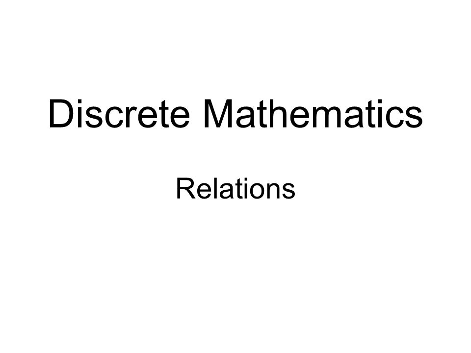 What is a relation ^Relation generalizes the notion of functions.