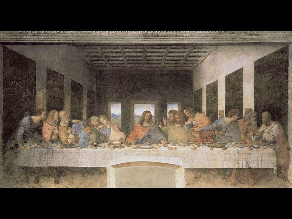 Leonardo da Vinci. The Last Supper. ca. 1495–98