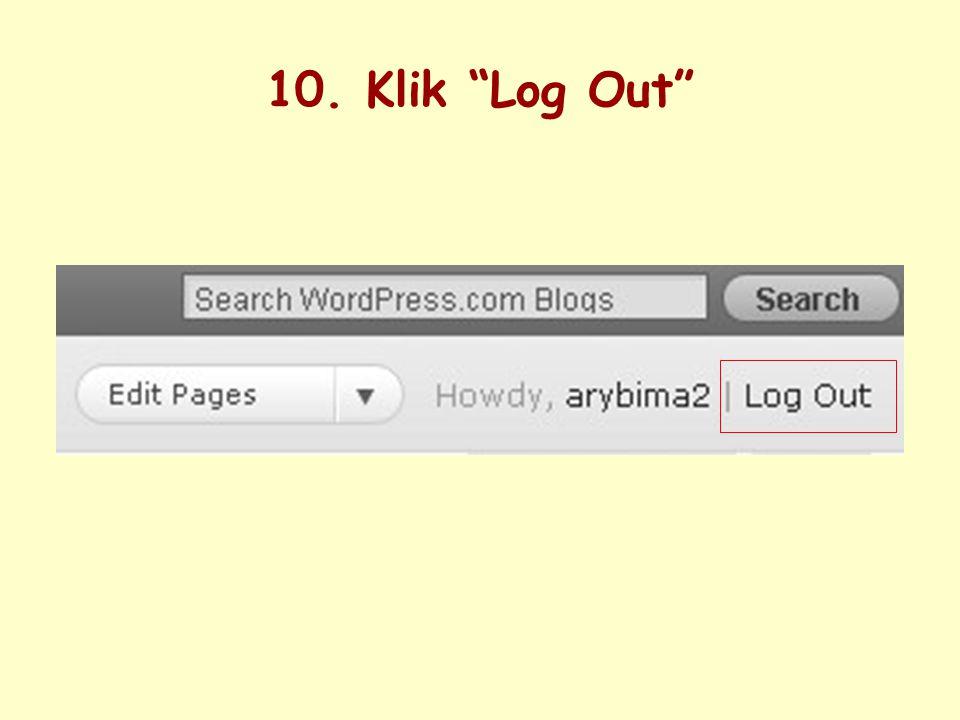 10. Klik Log Out