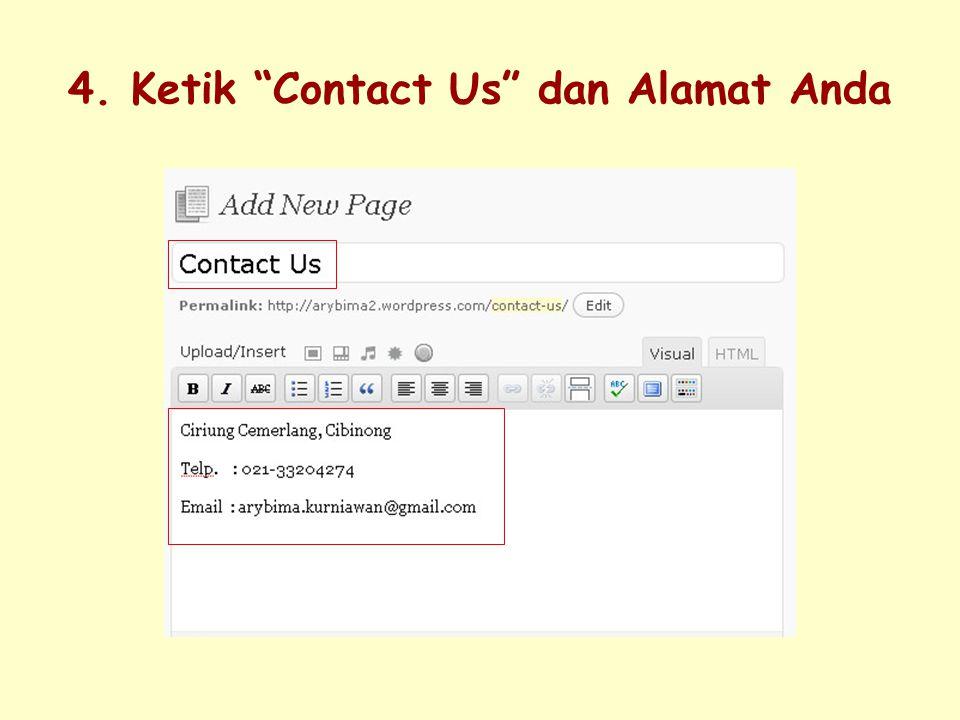 4. Ketik Contact Us dan Alamat Anda