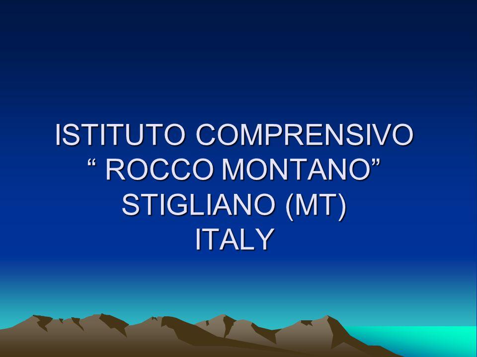 """ISTITUTO COMPRENSIVO """" ROCCO MONTANO"""" STIGLIANO (MT) ITALY"""