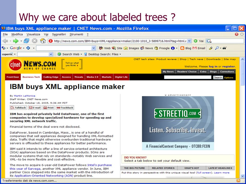 Paolo Ferragina, Università di Pisa Why we care about labeled trees