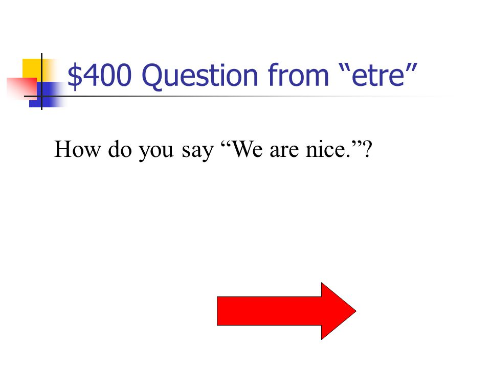 $300 Answer from etre Il est
