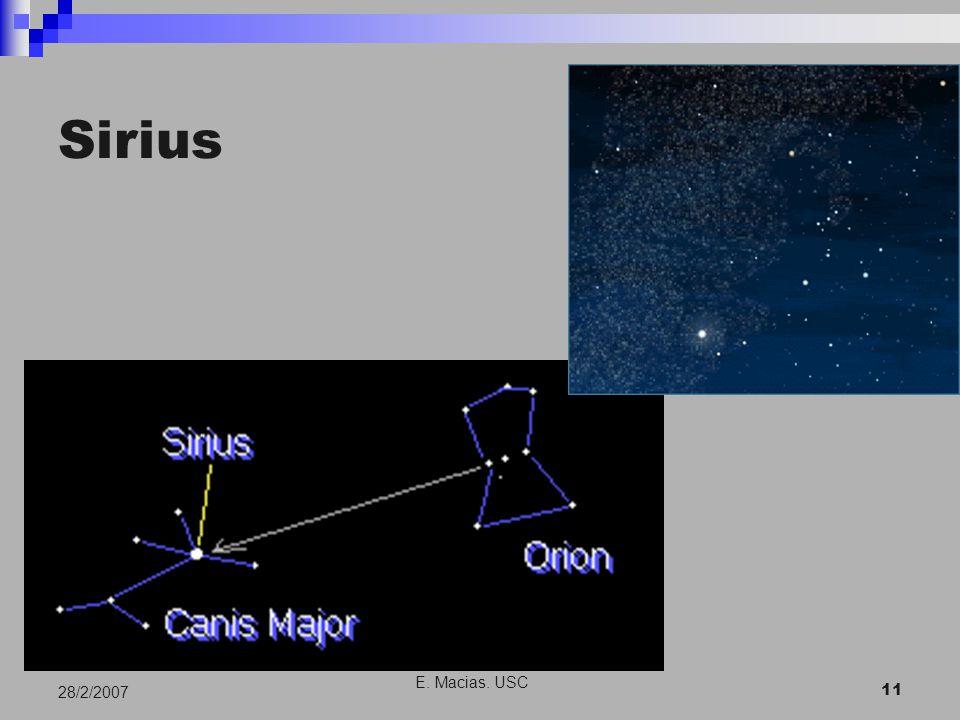 E. Macias. USC 11 28/2/2007 Sirius