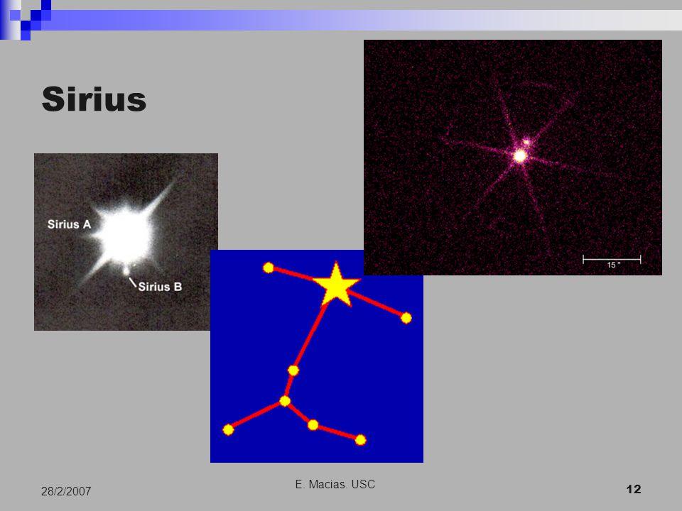 E. Macias. USC 12 28/2/2007 Sirius