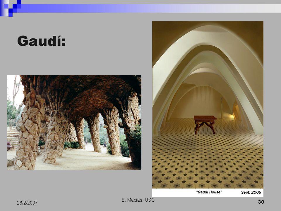 E. Macias. USC 30 28/2/2007 Gaudí: