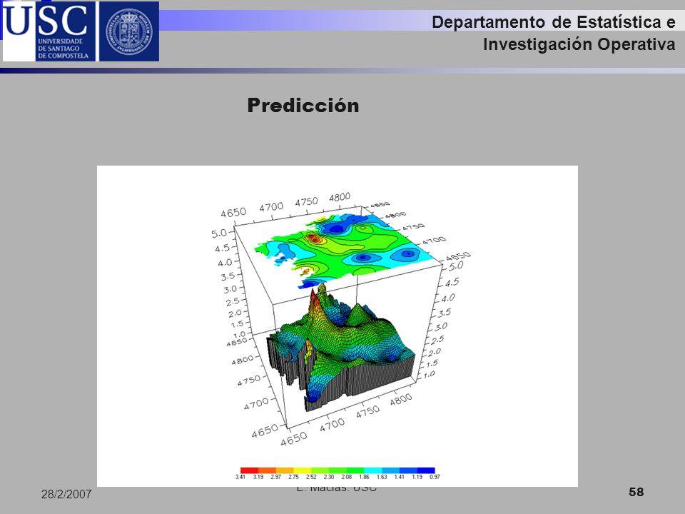 E. Macias. USC 58 28/2/2007 Departamento de Estatística e Investigación Operativa Predicción