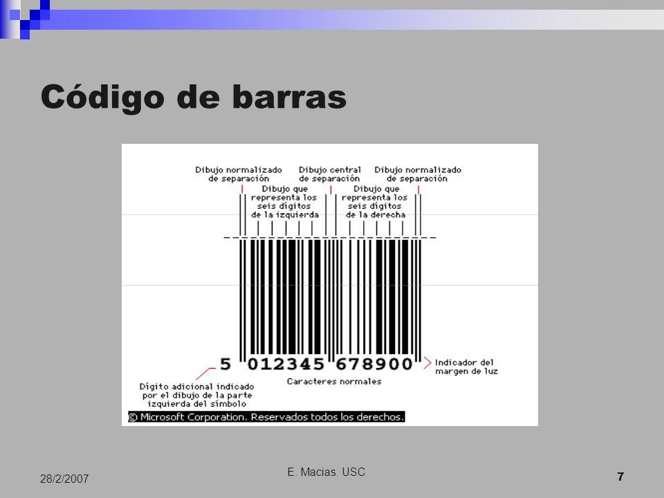 E. Macias. USC 7 28/2/2007 Código de barras