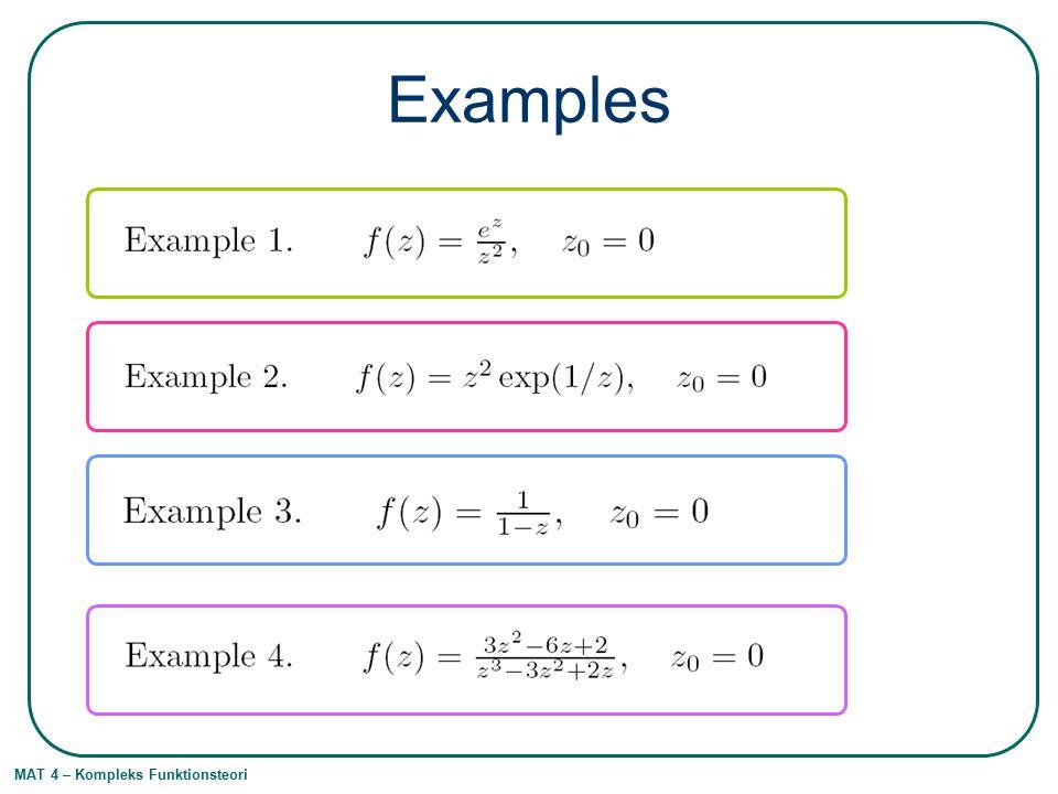 MAT 4 – Kompleks Funktionsteori Examples