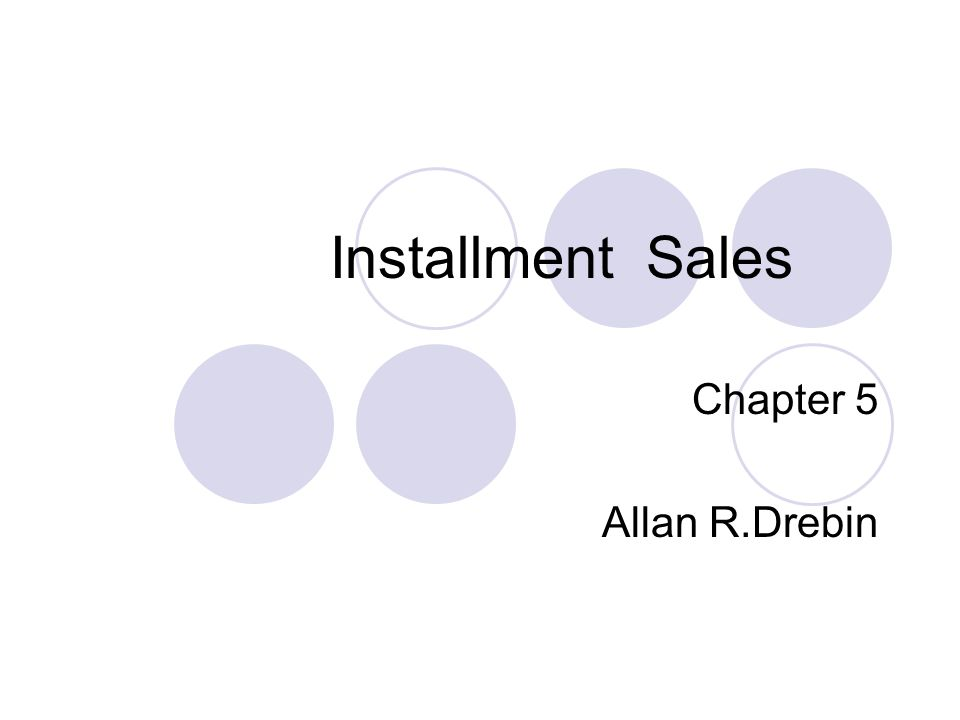 Installment sales The installment method of accounting normally implies the deferral of gross profit but the recognition of selling and administrative expenses in the period of their incurrence.