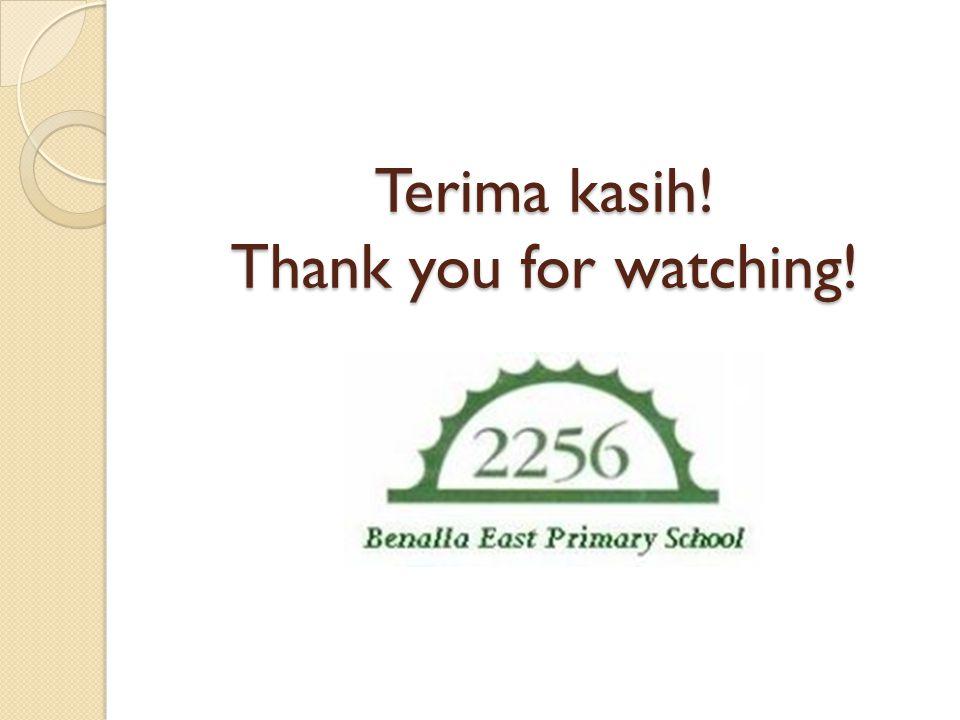 Terima kasih! Thank you for watching!