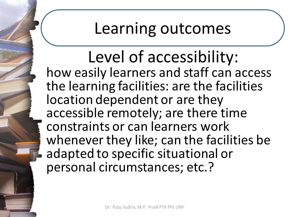 Learning outcomes Dr. Putu Sudira, M.P.