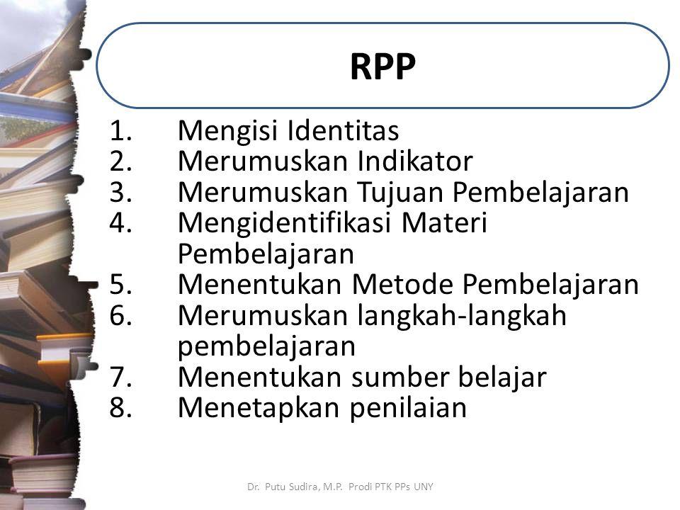 RPP Dr. Putu Sudira, M.P.