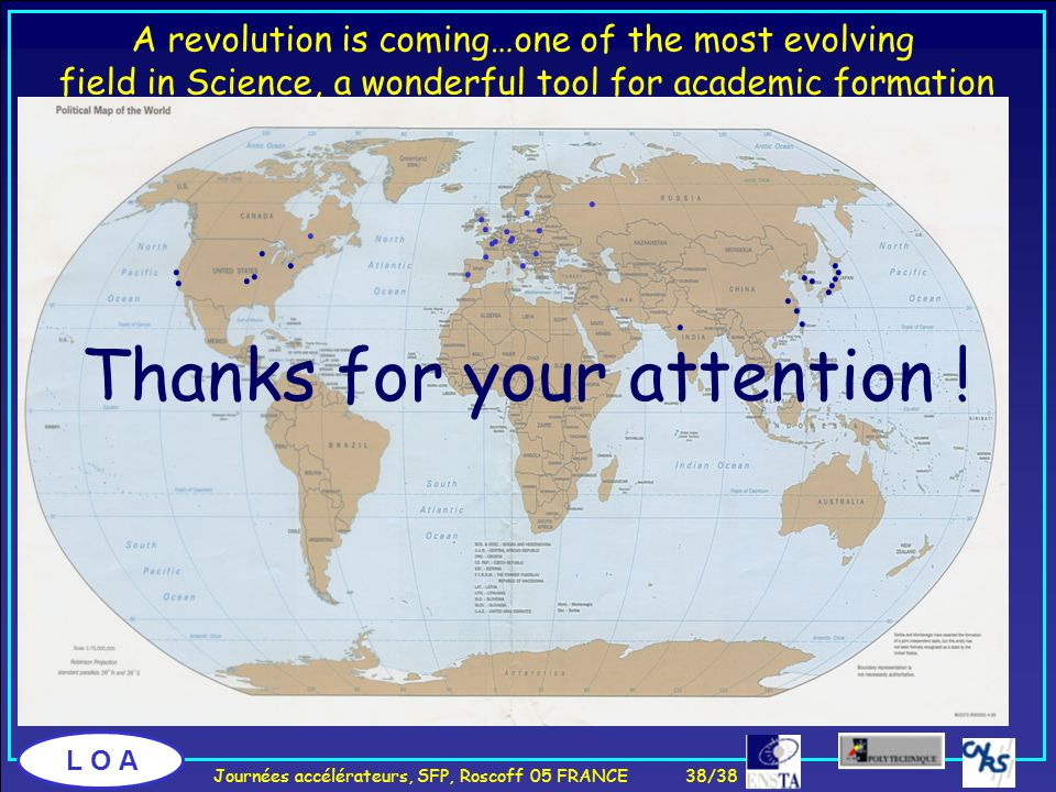 L O A A revolution is coming…one of the most evolving field in Science, a wonderful tool for academic formation..................
