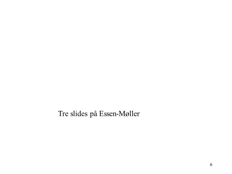 6 Tre slides på Essen-Møller