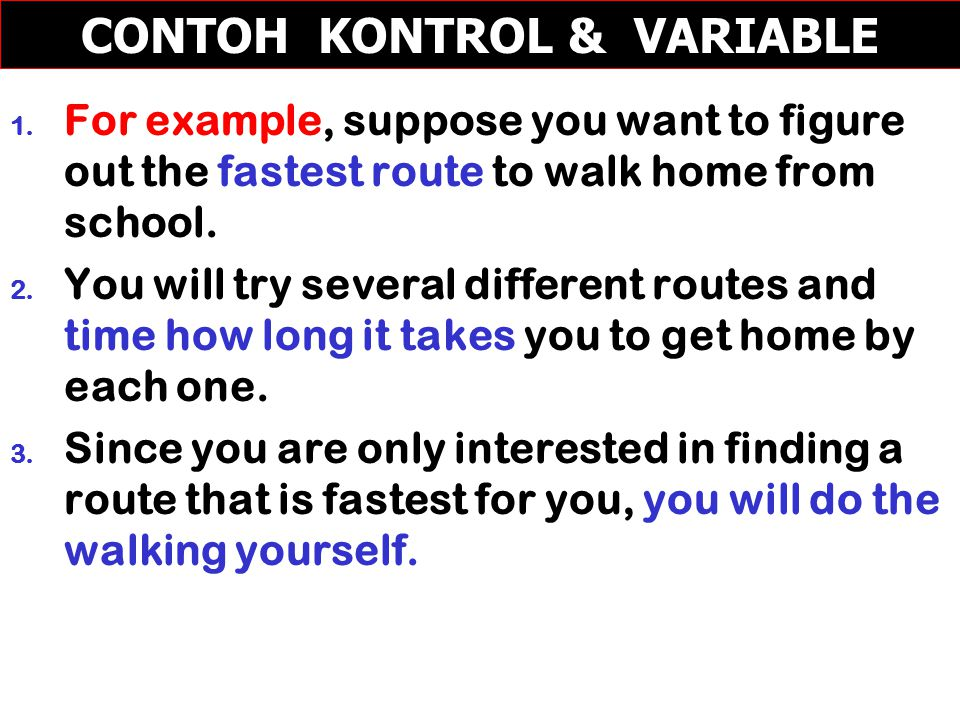 1.For example, suppose you want to figure out the fastest route to walk home from school.