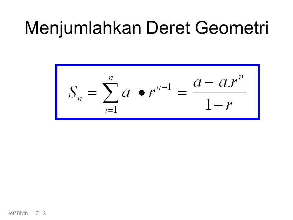 Menjumlahkan Deret Geometri Jeff Bivin -- LZHS