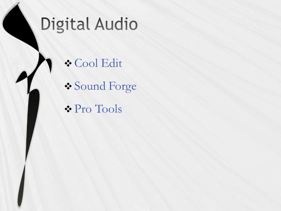  Cool Edit  Sound Forge  Pro Tools