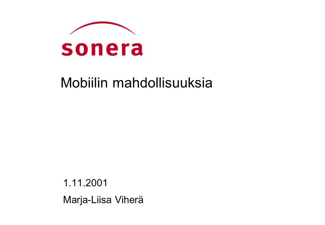 Mobiilin mahdollisuuksia 1.11.2001 Marja-Liisa Viherä