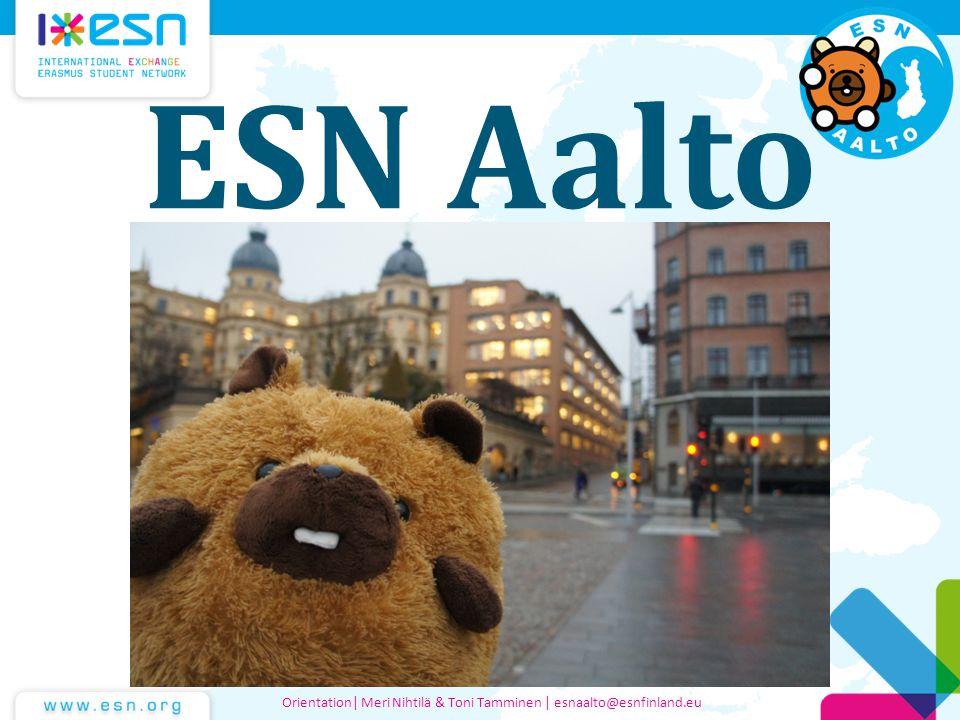 ESN Aalto Orientation| Meri Nihtilä & Toni Tamminen | esnaalto@esnfinland.eu