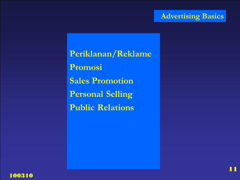 100310 11 Advertising Basics Periklanan/Reklame Promosi Sales Promotion Personal Selling Public Relations