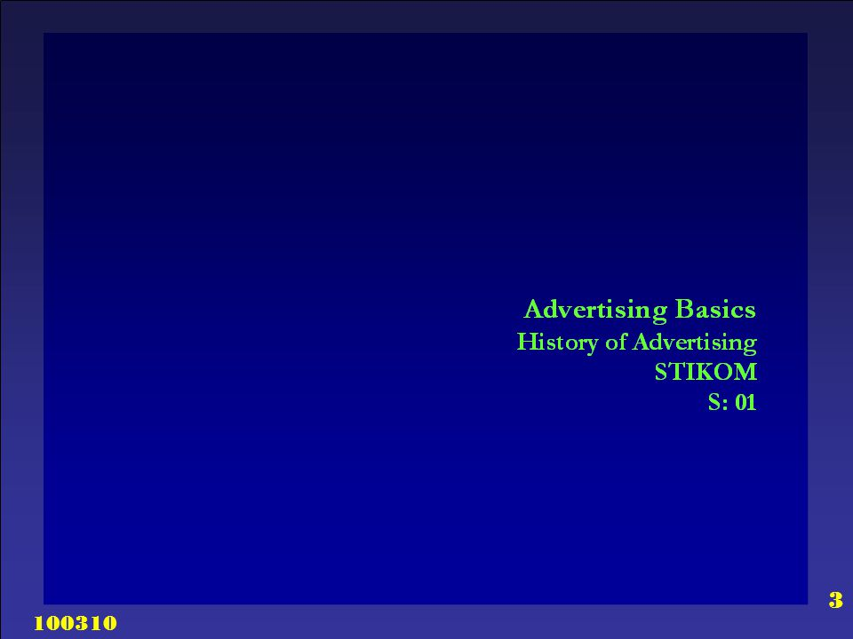 100310 24 Advertising Basics Why Advertise.
