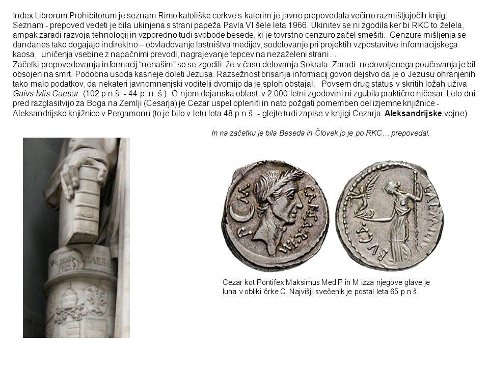 In na začetku je bila Beseda in Človek jo je po RKC… prepovedal. Index Librorum Prohibitorum je seznam Rimo katoliške cerkve s katerim je javno prepov