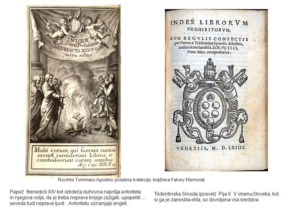 Papež Benedicti XIV kot lebdeča duhovna najvišja avtoriteta in njegova volja, da je treba neprave knjige zažgati, upepeliti… seveda tudi neprave ljudi