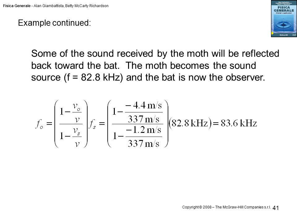 Fisica Generale - Alan Giambattista, Betty McCarty Richardson Copyright © 2008 – The McGraw-Hill Companies s.r.l. 41 Example continued: Some of the so