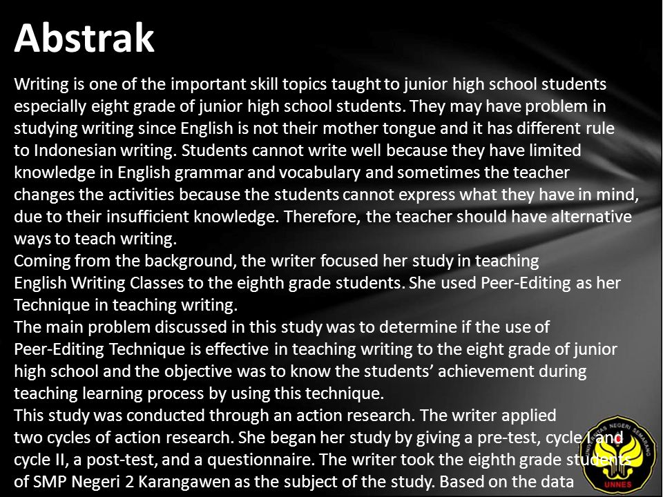 Abstrak Writing is one of the important skill topics taught to junior high school students especially eight grade of junior high school students. They