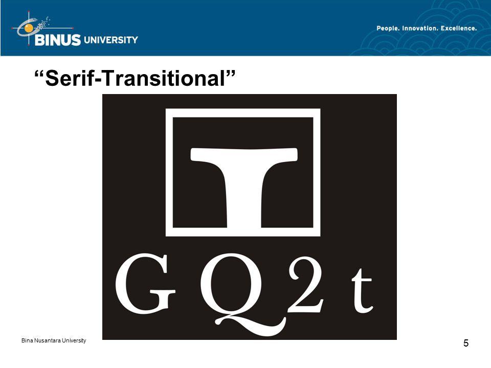 "Bina Nusantara University 5 ""Serif-Transitional"""