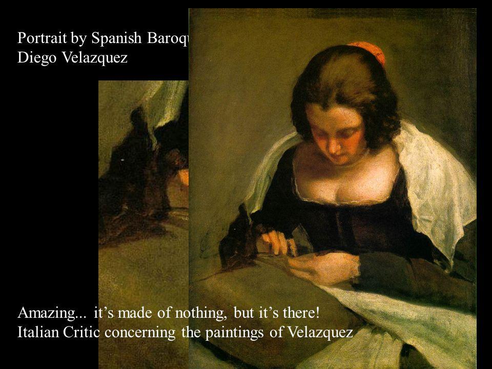 Portrait by Spanish Baroque Artist Diego Velazquez Impasto Scumbling Glazing