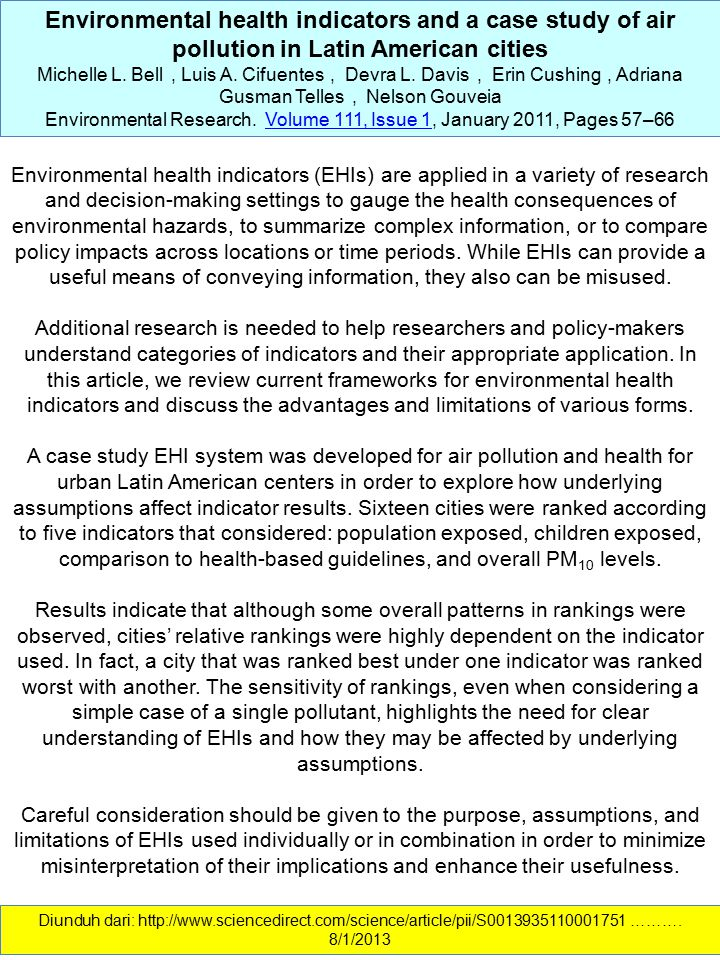 Environmental health indicators and a case study of air pollution in Latin American cities Michelle L. Bell, Luis A. Cifuentes, Devra L. Davis, Erin C