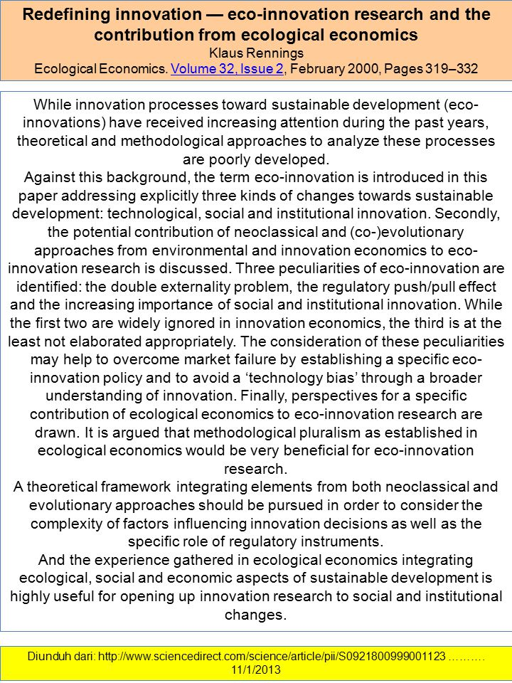 Redefining innovation — eco-innovation research and the contribution from ecological economics Klaus Rennings Ecological Economics. Volume 32, Issue 2
