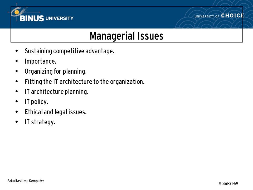 Fakultas Ilmu Komputer Modul-21-59 Managerial Issues Sustaining competitive advantage.