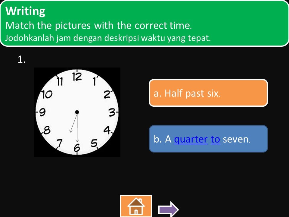 1. Writing Match the pictures with the correct time.