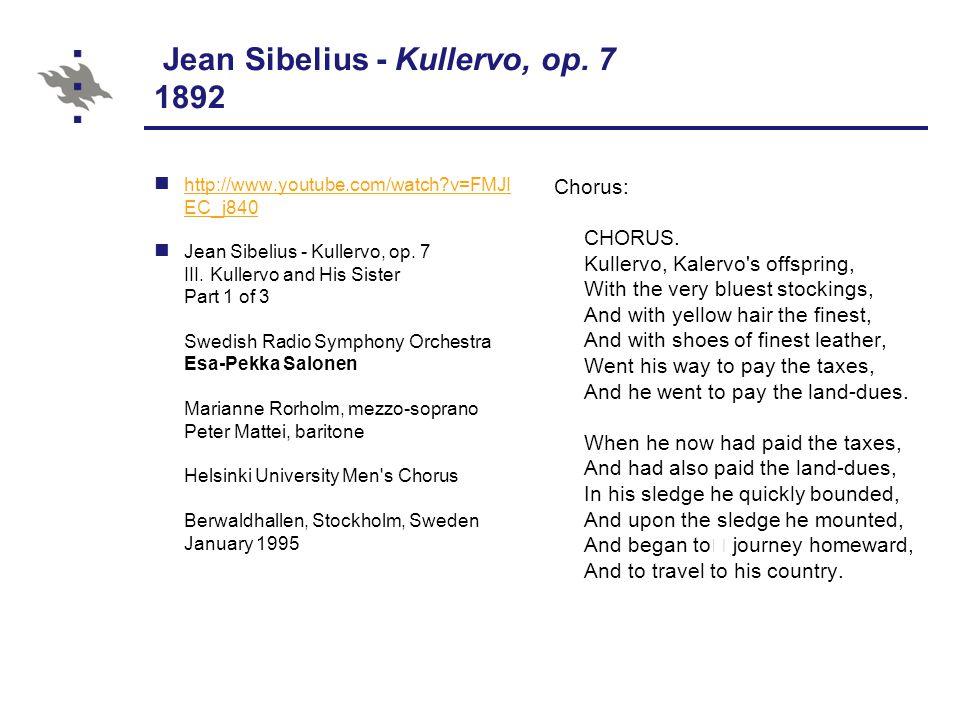 Jean Sibelius - Kullervo, op.