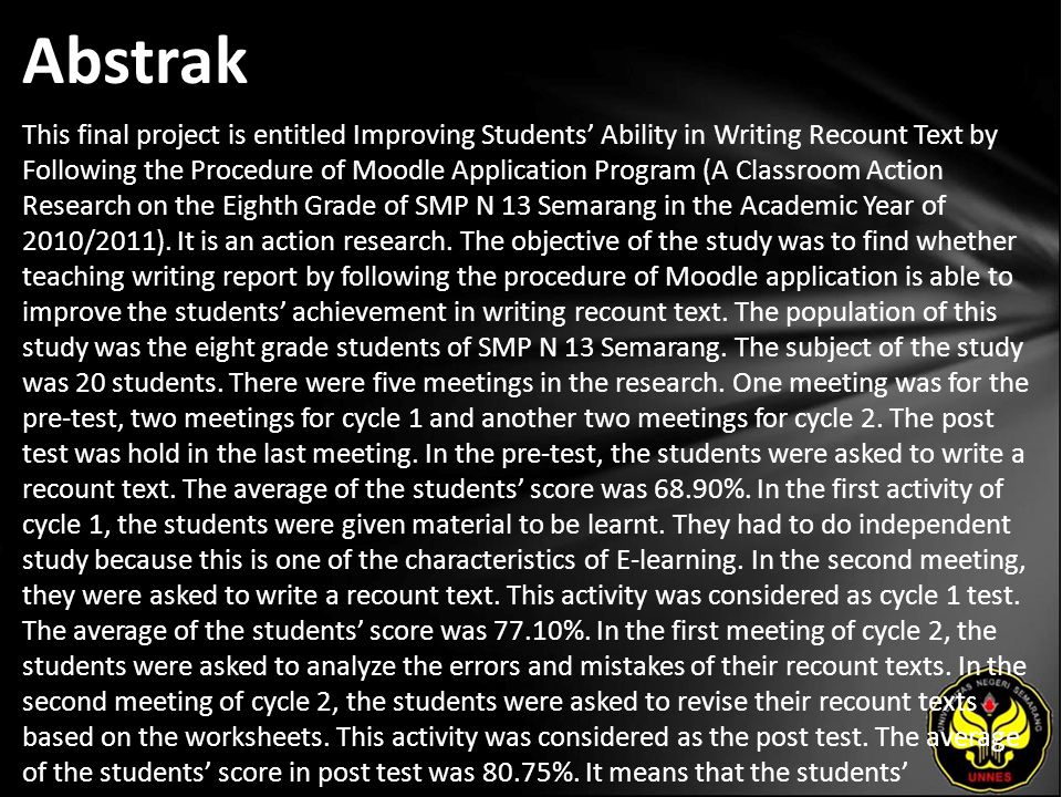 Kata Kunci writing, recount text, Moodle,and action research.
