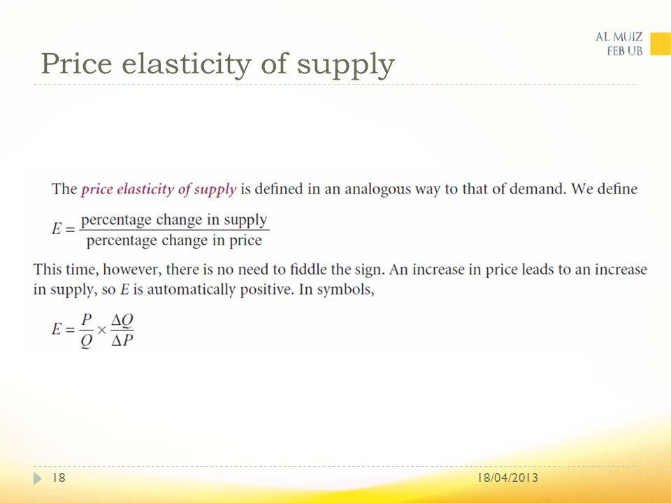 Price elasticity of supply 18/04/201318