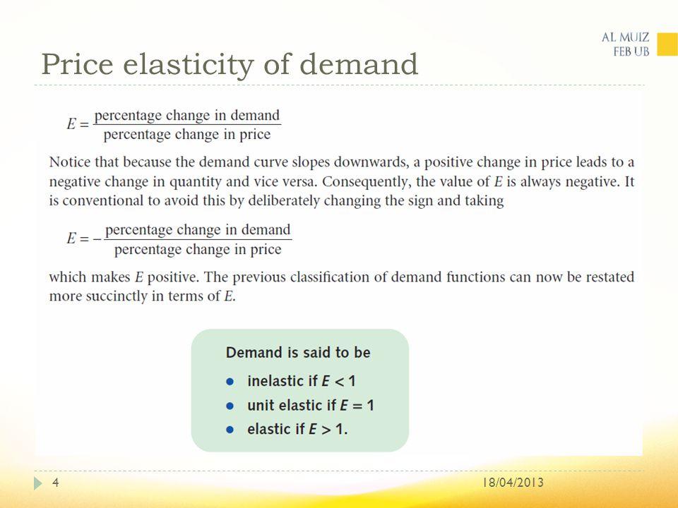 Price elasticity of demand 18/04/20134