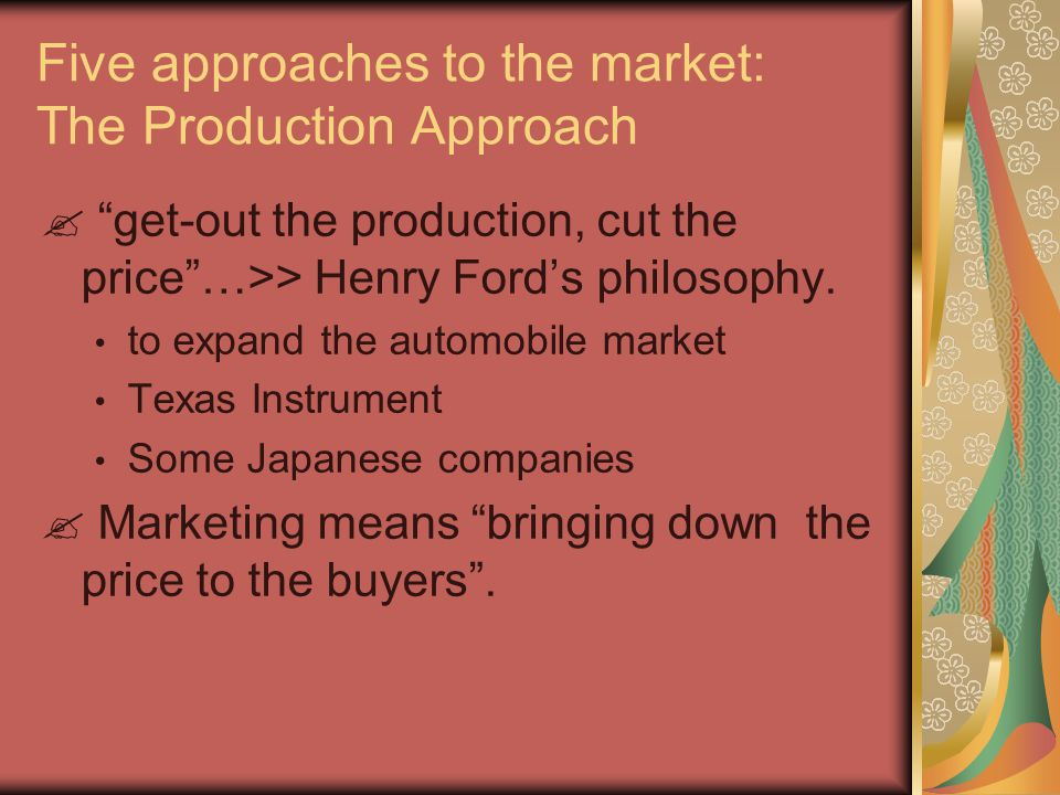 Five approaches to the market : The Marketing Approach  Coordinated marketing: 2 meaning of coordinated marketing: 2 meaning of coordinated marketing: The various marketing function (sales force, advertising, marketing research, etc) must be coordinated among themselves.The various marketing function (sales force, advertising, marketing research, etc) must be coordinated among themselves.