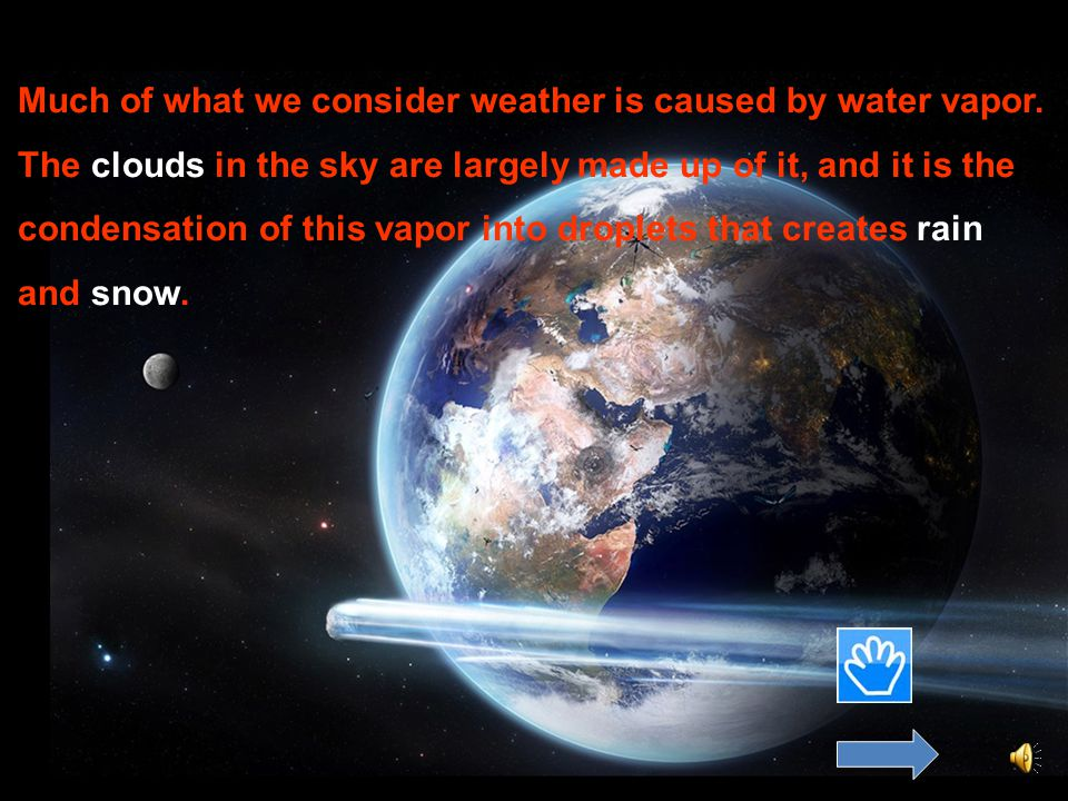 23by DONOS The amount of water vapor found in the air remains constant on average, however, it can vary greatly from one place to another. Some parts