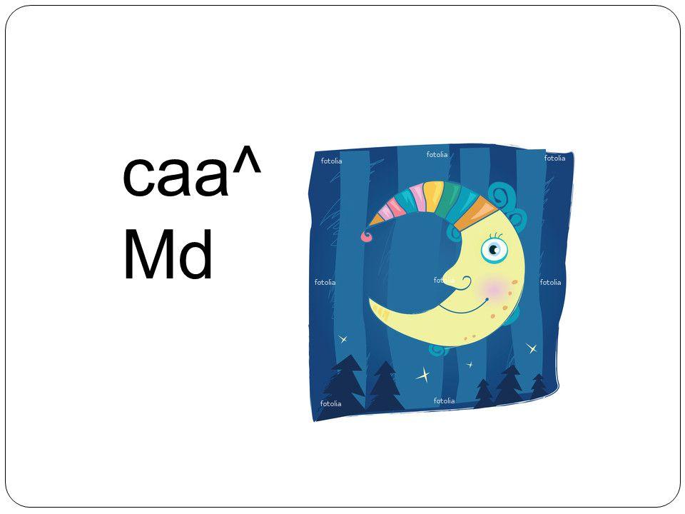 caa^ Md