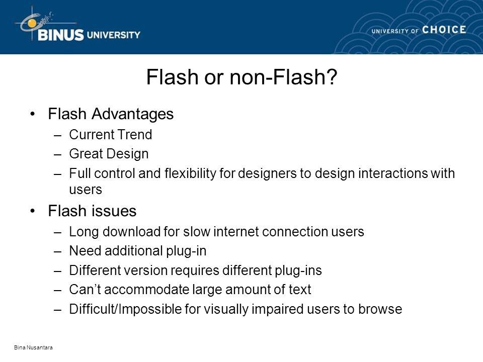 Bina Nusantara Flash or non-Flash.