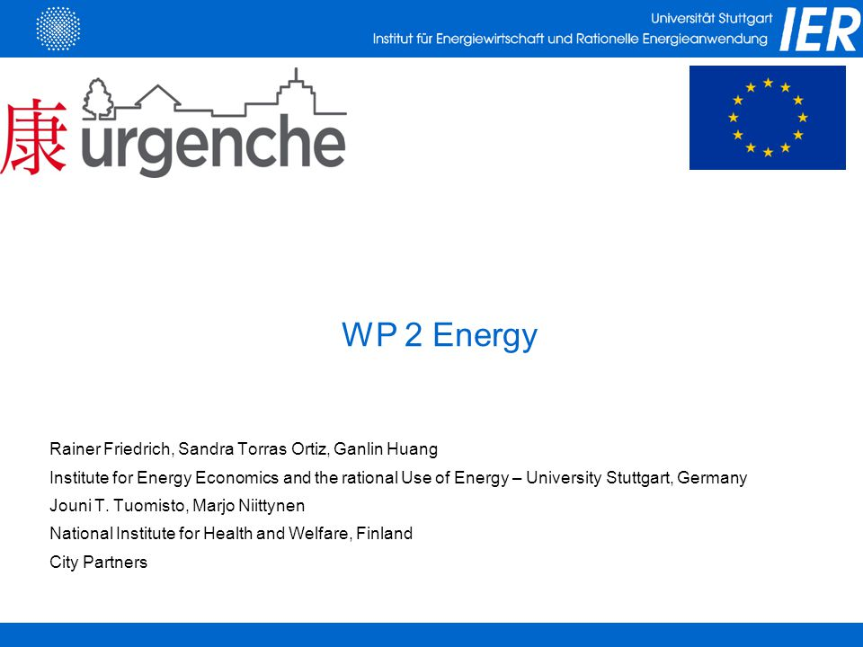 ●Work Package Energy i.Energy balance ii.Energy scenarios for future years ●Results i.Traffic interventions ii.Biomass (Pellets) use in domestic heating ●Lessons learned Outline
