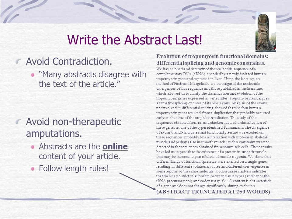 Write the Abstract Last. Avoid Contradiction.